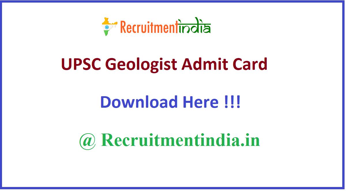 UPSC Geologist Admit Card
