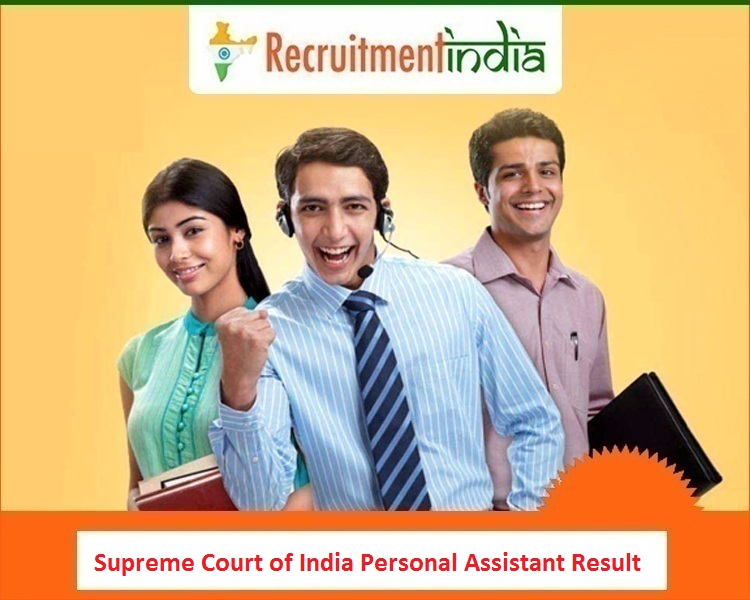Supreme Court of India Personal Assistant Result
