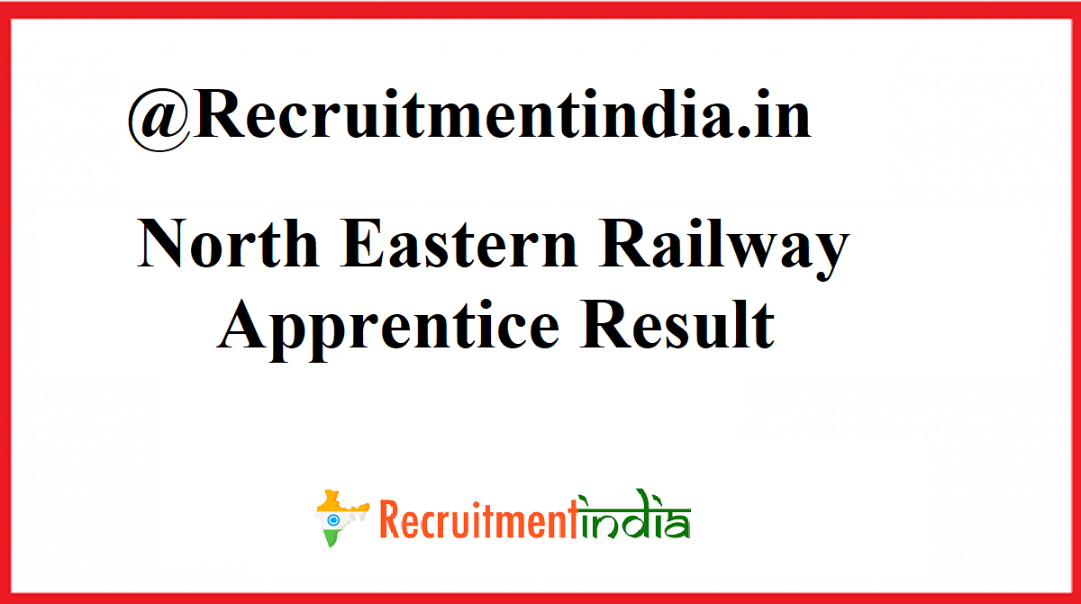 North Eastern Railway Apprentice Result