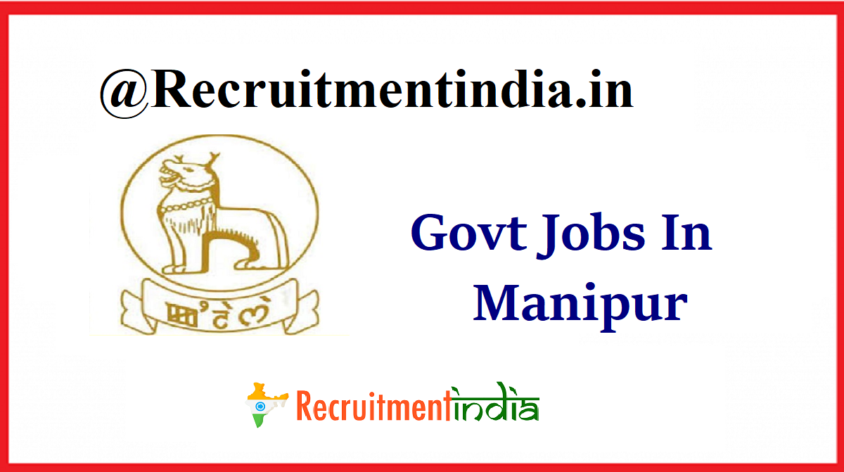 Govt Jobs In Manipur