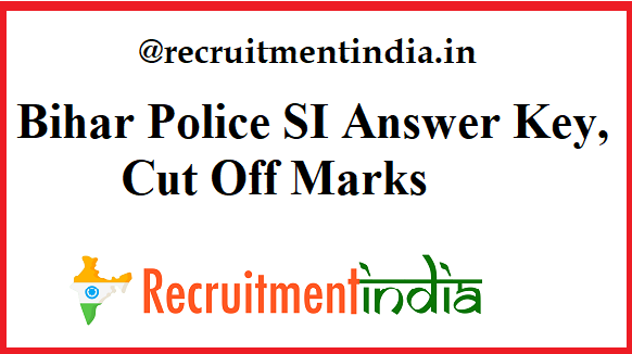 Bihar Police SI Answer Key