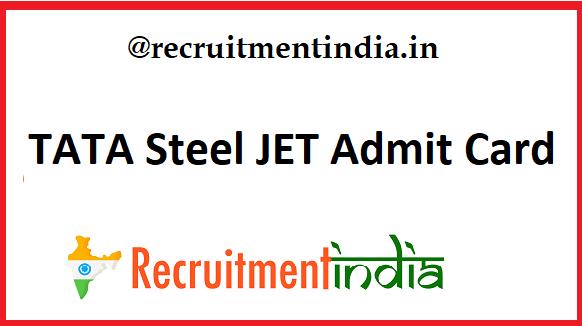 TATA Steel JET Admit Card