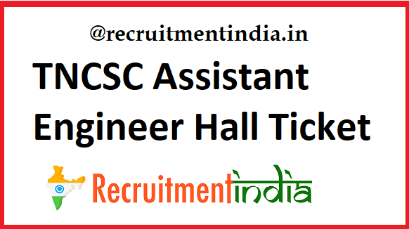 TNCSC Assistant Engineer Hall Ticket