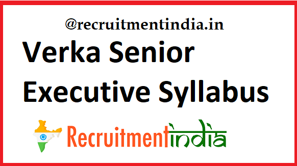 Verka Senior Executive Syllabus