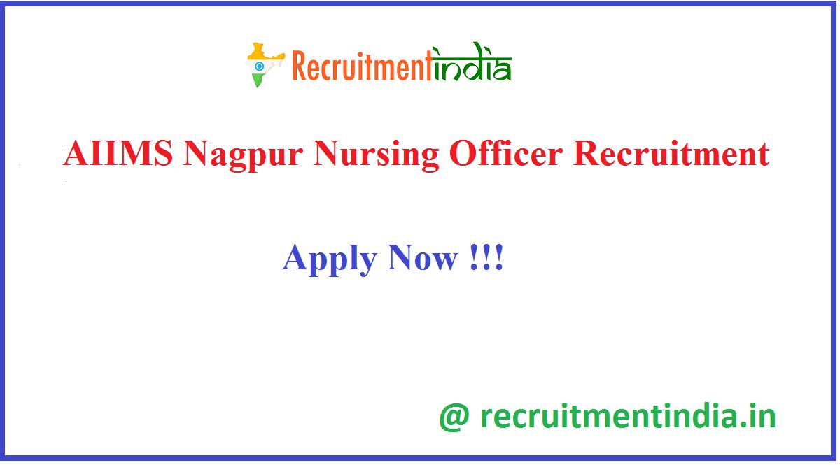 AIIMS Nagpur Nursing Officer Recruitment