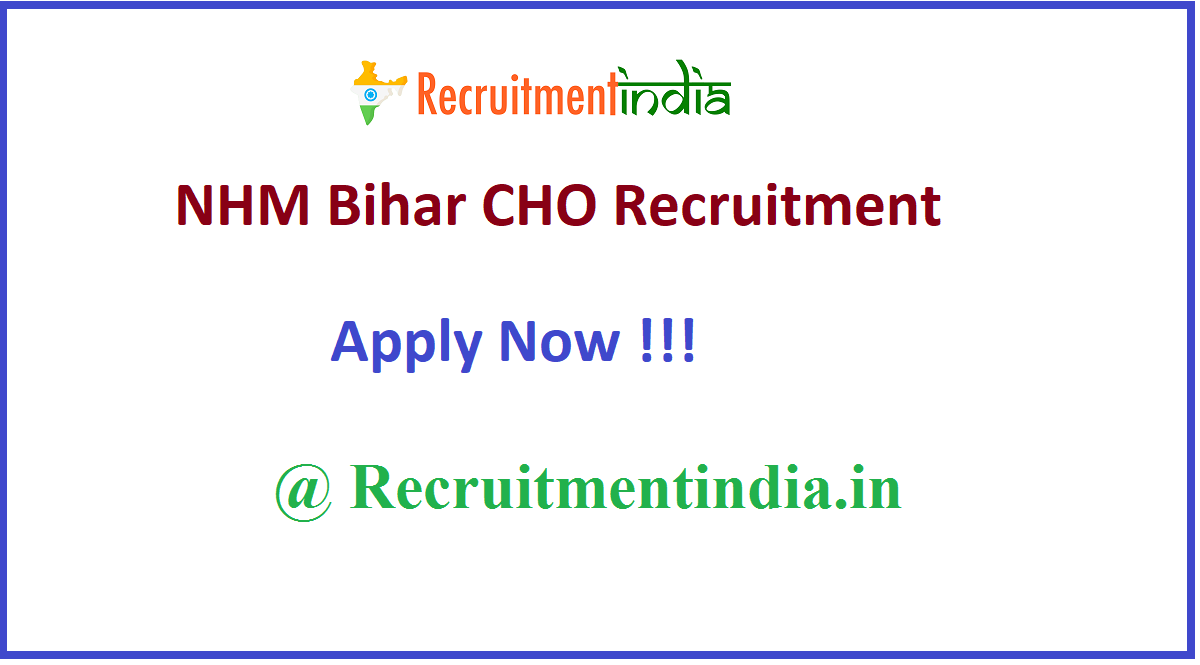 NHM Bihar CHO Recruitment