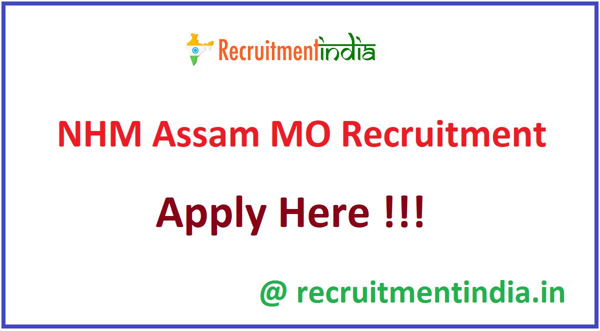 NHM Assam MO Recruitment