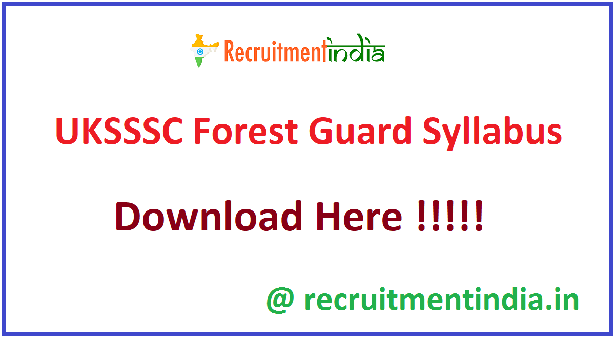 UKSSSC Forest Guard Syllabus