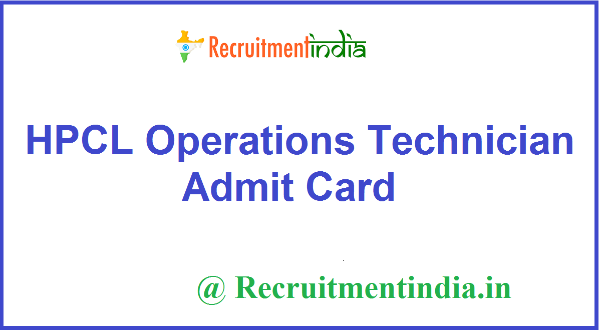 HPCL Operations Technician Admit Card
