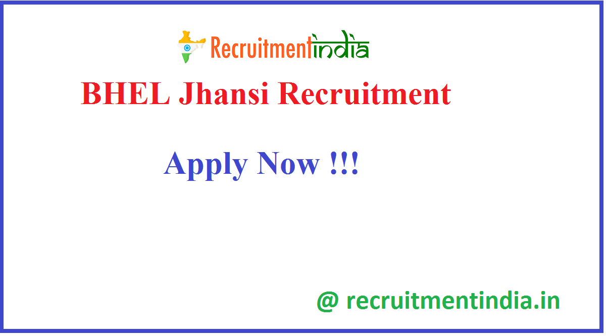 BHEL Jhansi Recruitment
