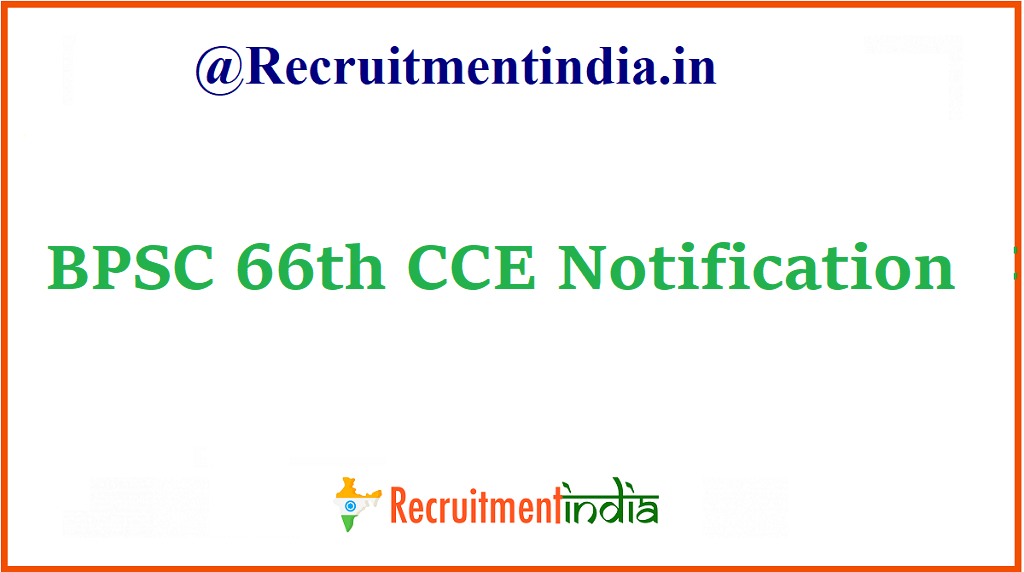 BPSC 66th CCE Notification