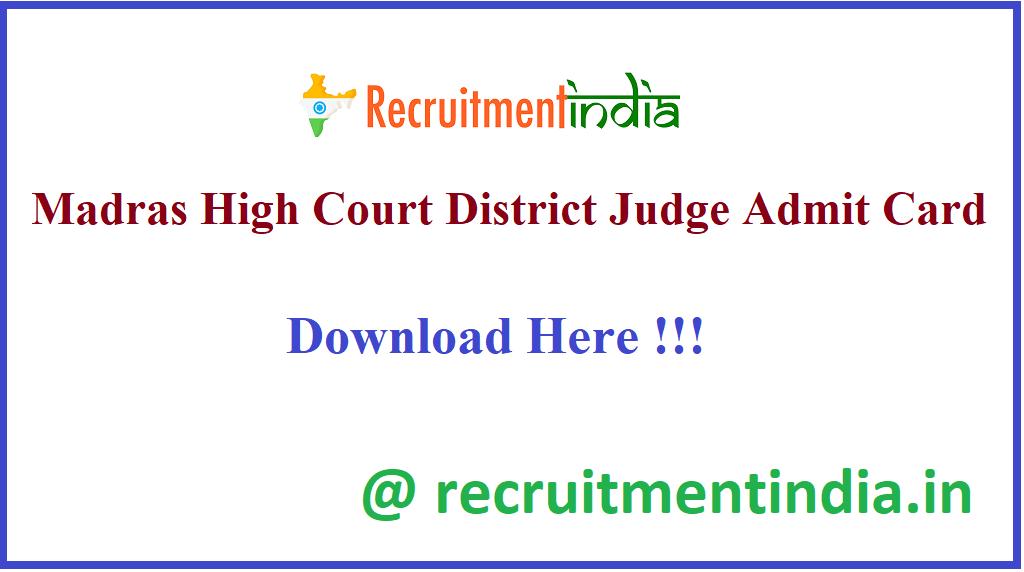 Madras High Court District Judge Admit Card