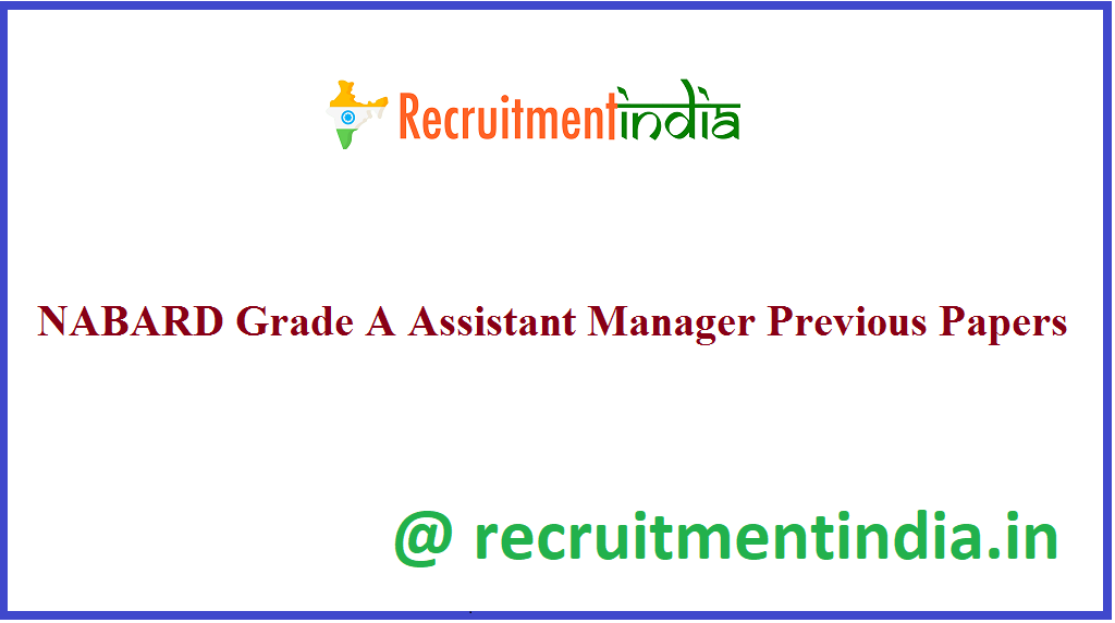 NABARD Grade A Assistant Manager Previous Papers