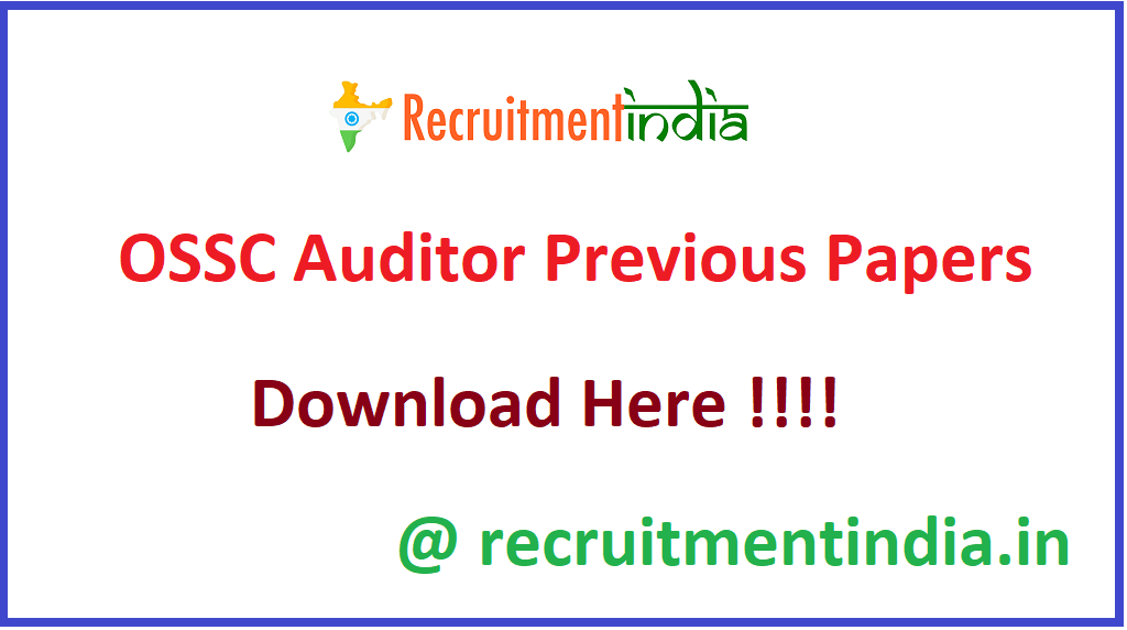 OSSC Auditor Previous Papers