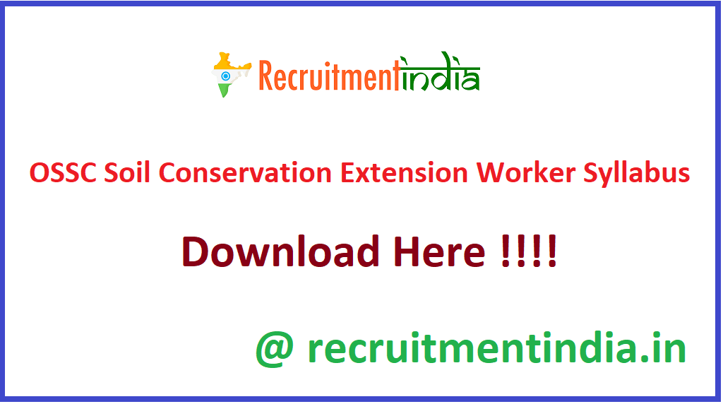 OSSC Soil Conservation Extension Worker Syllabus