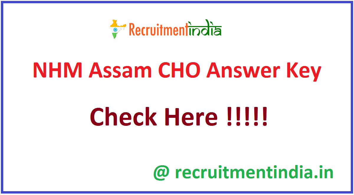 NHM Assam CHO Answer Key