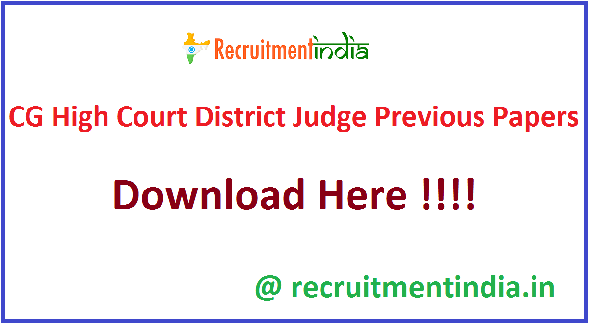 CG High Court District Judge Previous Papers