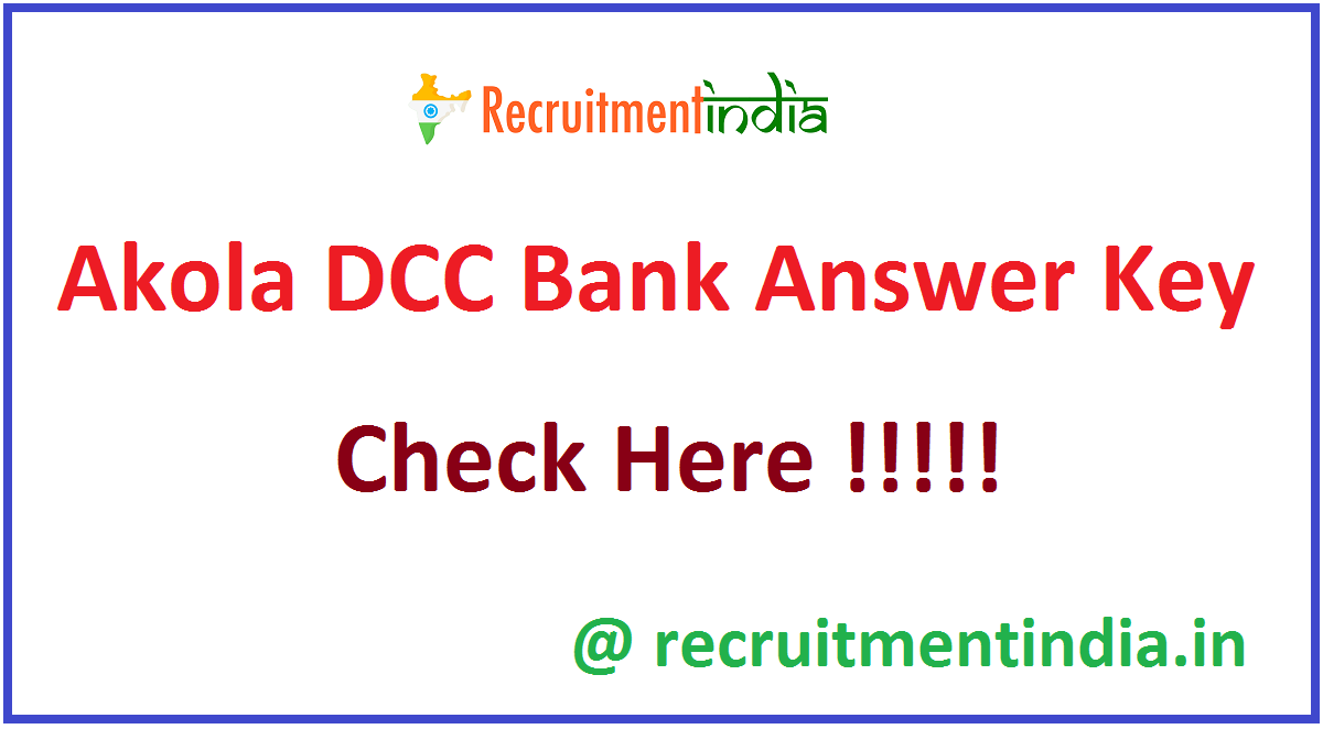 Akola DCC Bank Answer Key