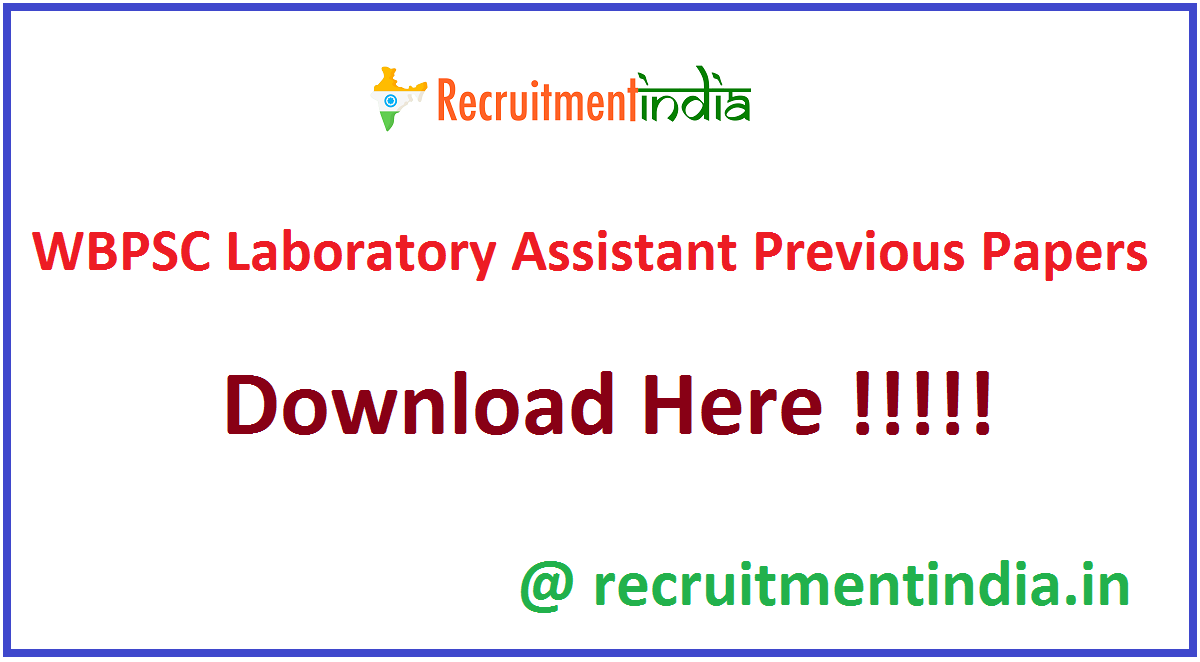 WBPSC Laboratory Assistant Previous Papers