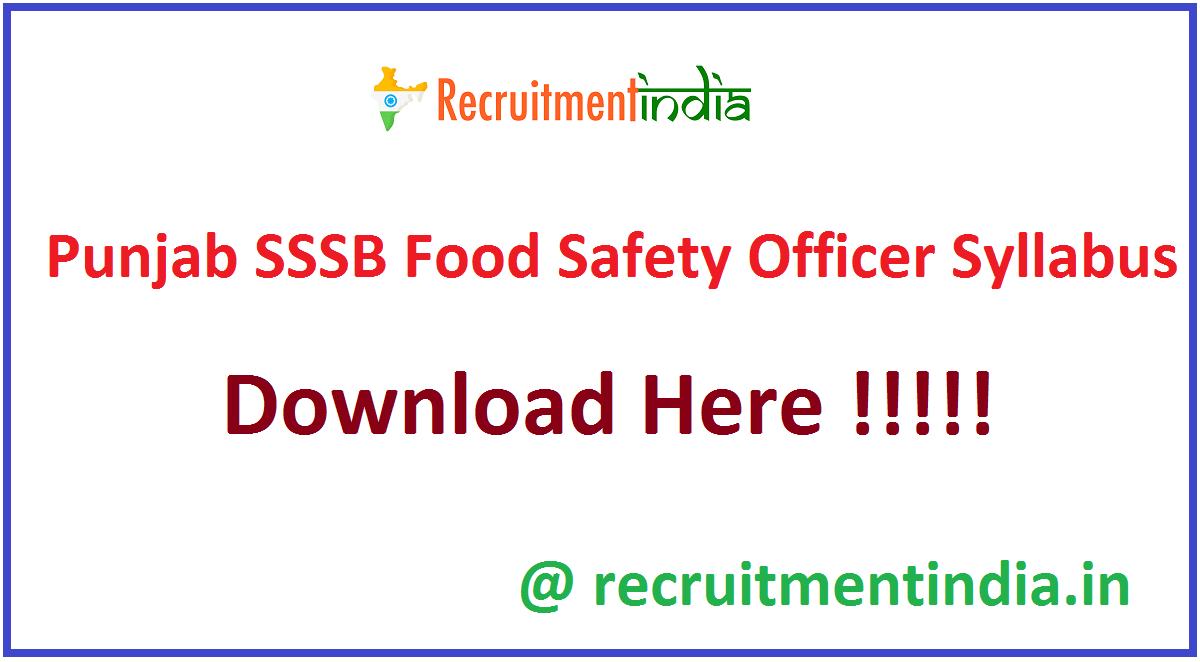 Punjab SSSB Food Safety Officer Syllabus