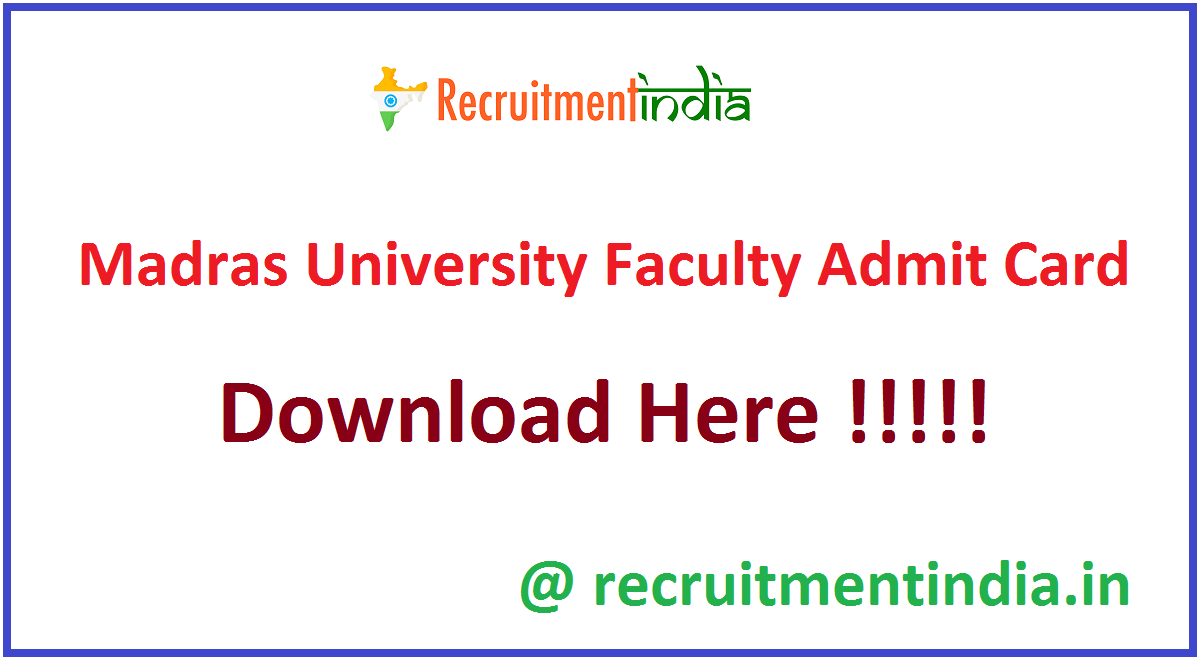 Madras University Faculty Admit Card