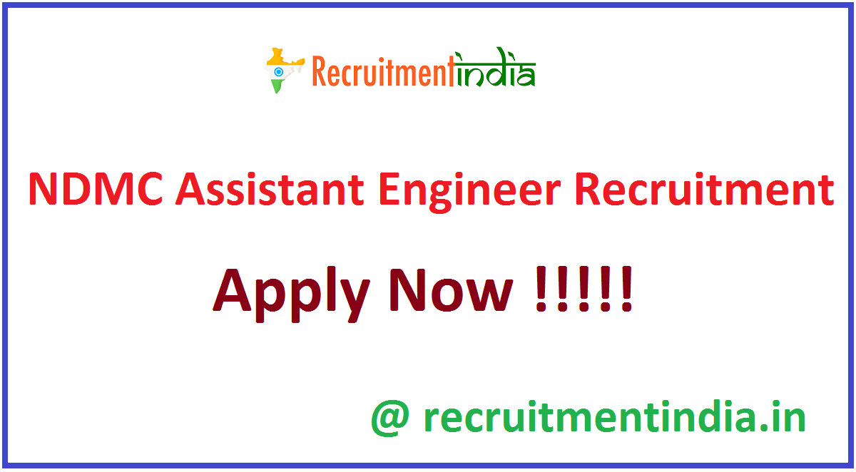 NDMC Assistant Engineer Recruitment