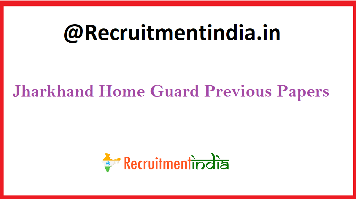 Jharkhand Home Guard Previous Papers