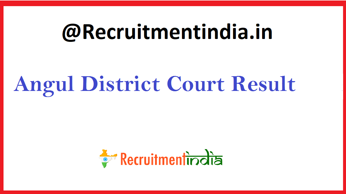 Angul District Court Result