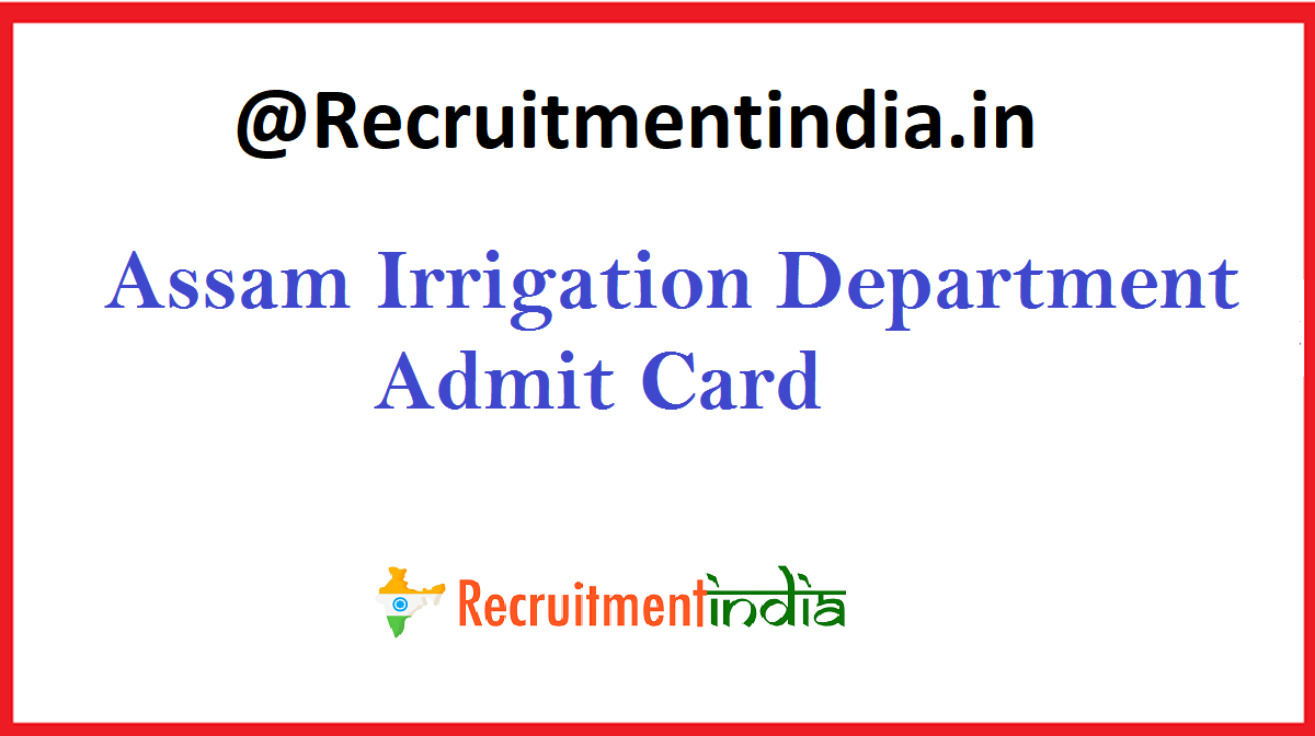 Assam Irrigation Department Admit Card