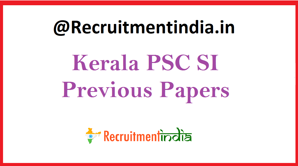 Kerala PSC SI Previous Papers