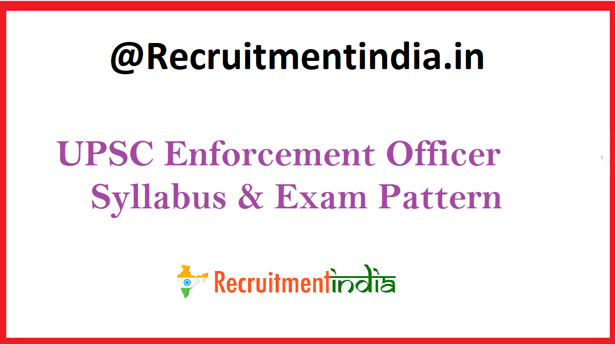 UPSC Enforcement Officer Syllabus