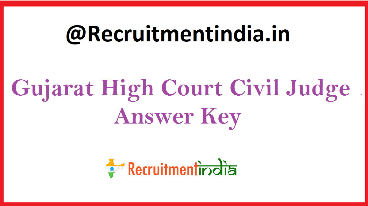 Gujarat High Court Civil Judge Answer Key