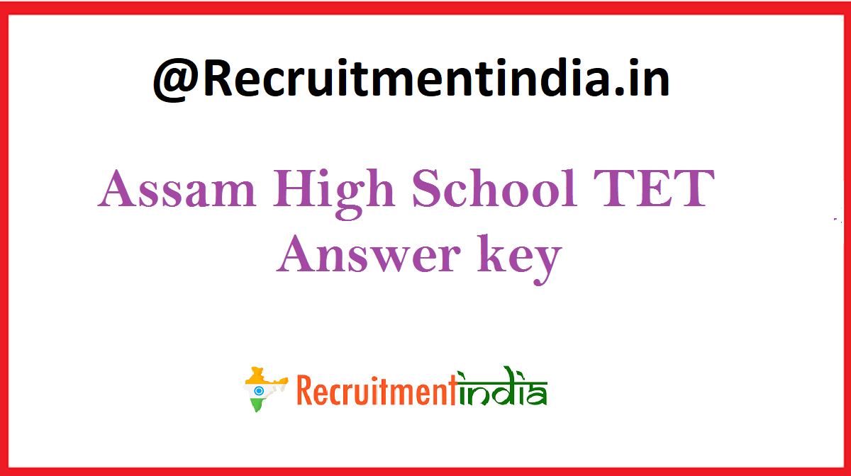 Assam High School TET Answer key