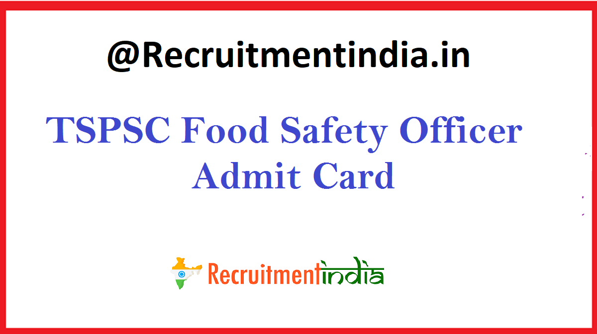 TSPSC Food Safety Officer Admit Card