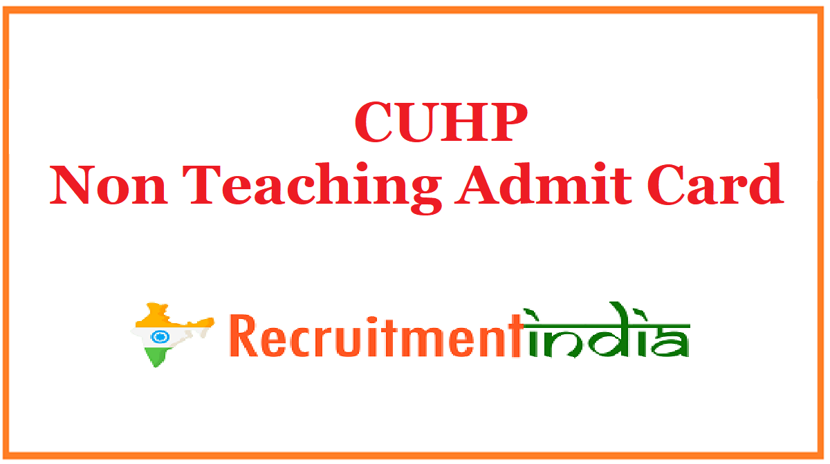 CUHP Non Teaching Admit Card