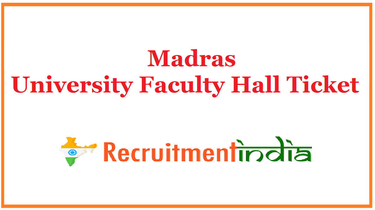 Madras University Faculty Hall Ticket