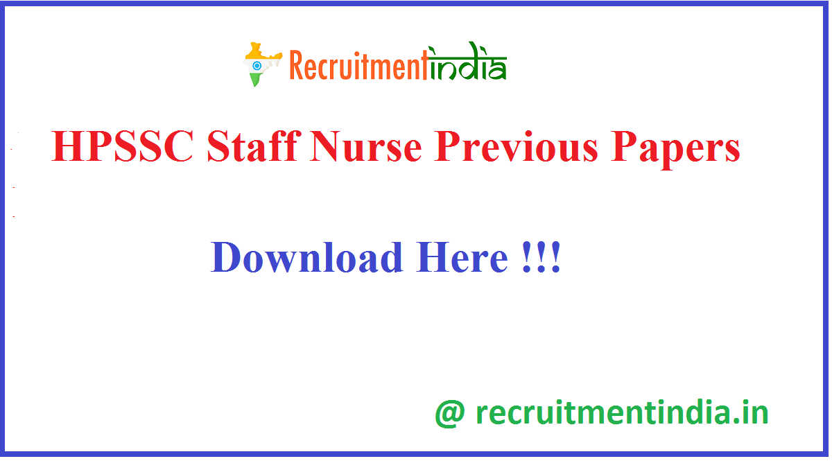 HPSSC Staff Nurse Previous Papers