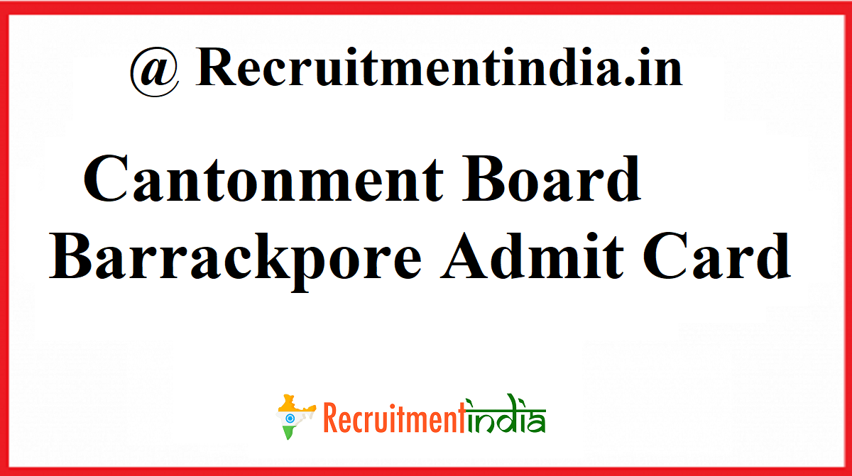 Cantonment Board Barrackpore Admit Card