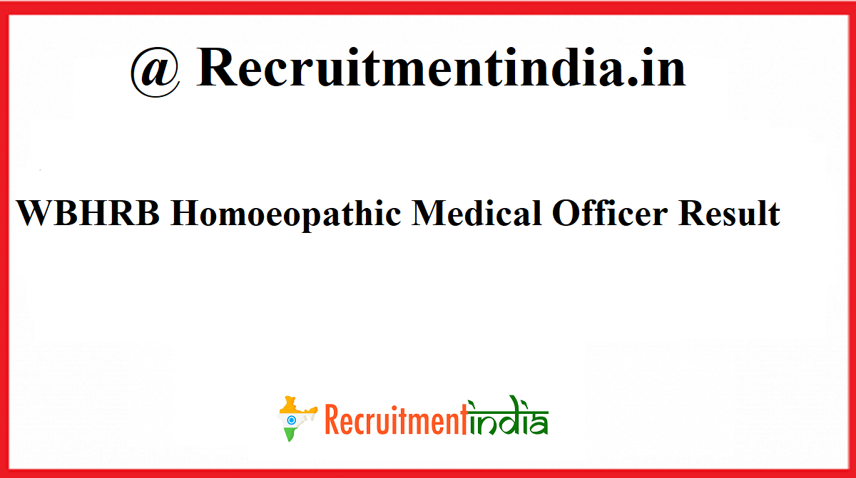 WBHRB Homoeopathic Medical Officer Result