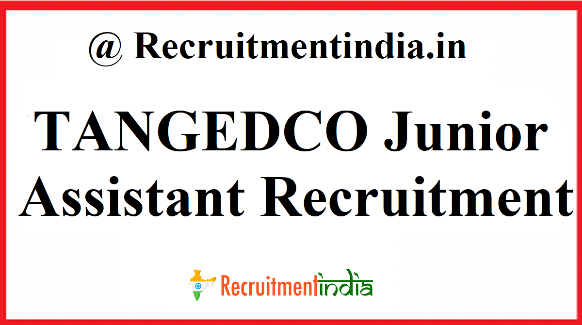 TANGEDCO Junior Assistant Recruitment