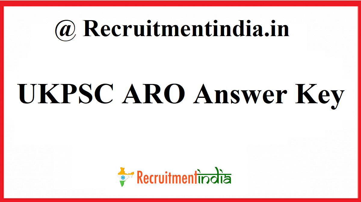 UKPSC ARO Answer Key