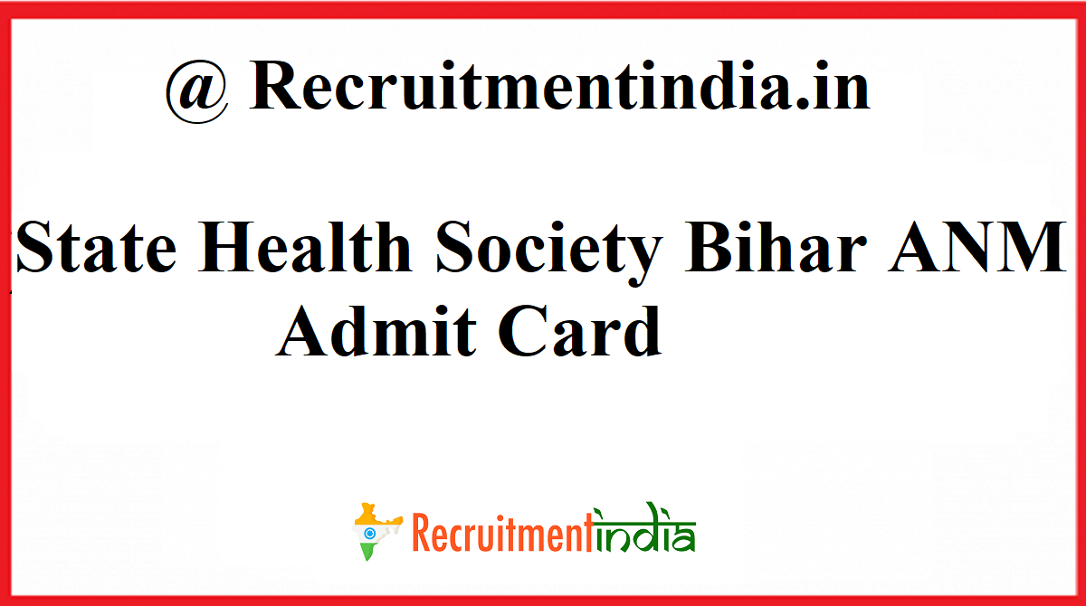 State Health Society Bihar ANM Admit Card