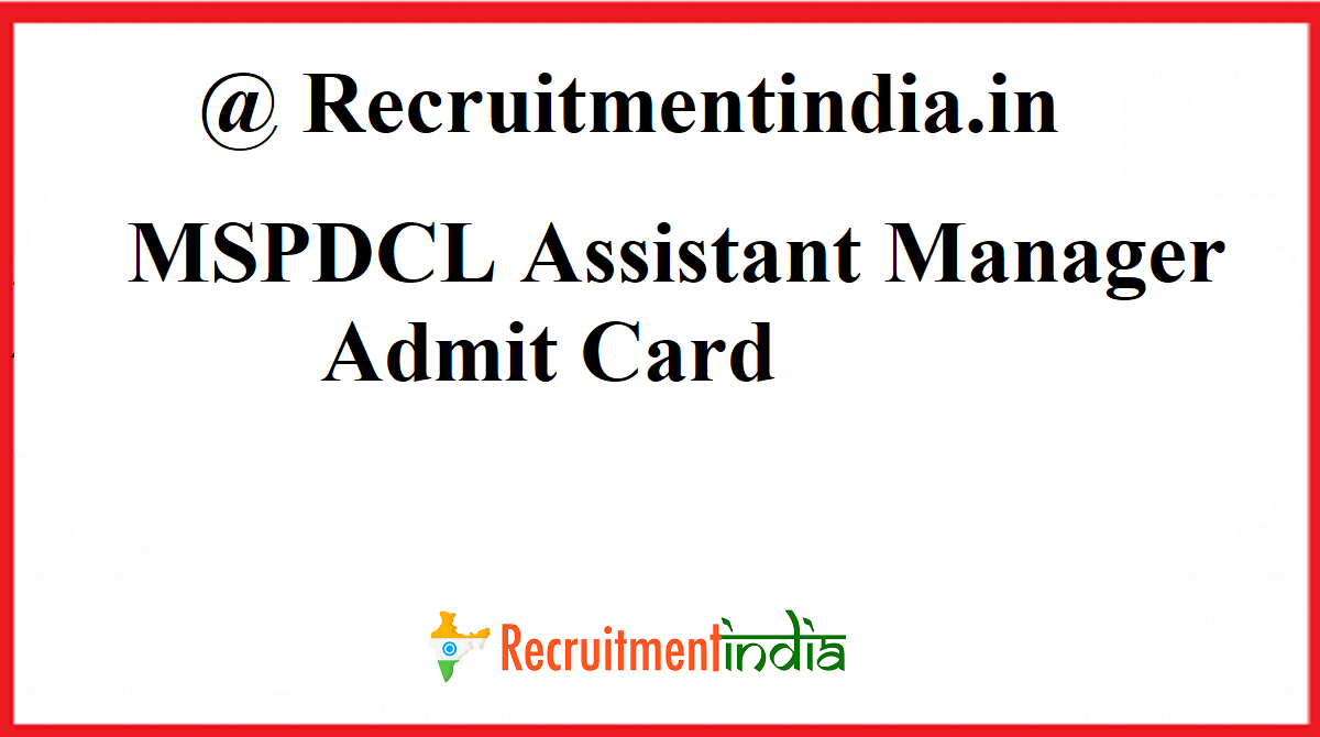 MSPDCL Assistant Manager Admit Card