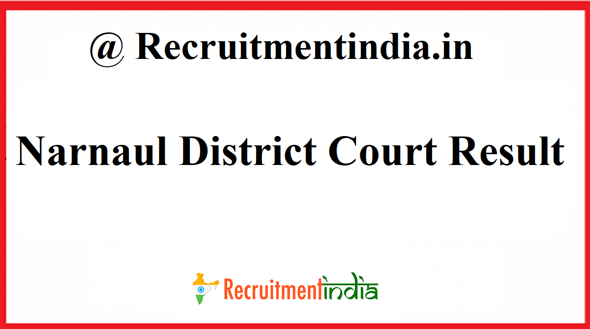 Narnaul District Court Result