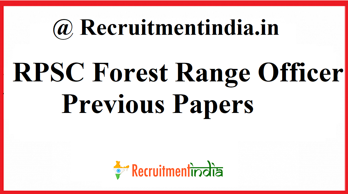 RPSC Forest Range Officer Previous Papers