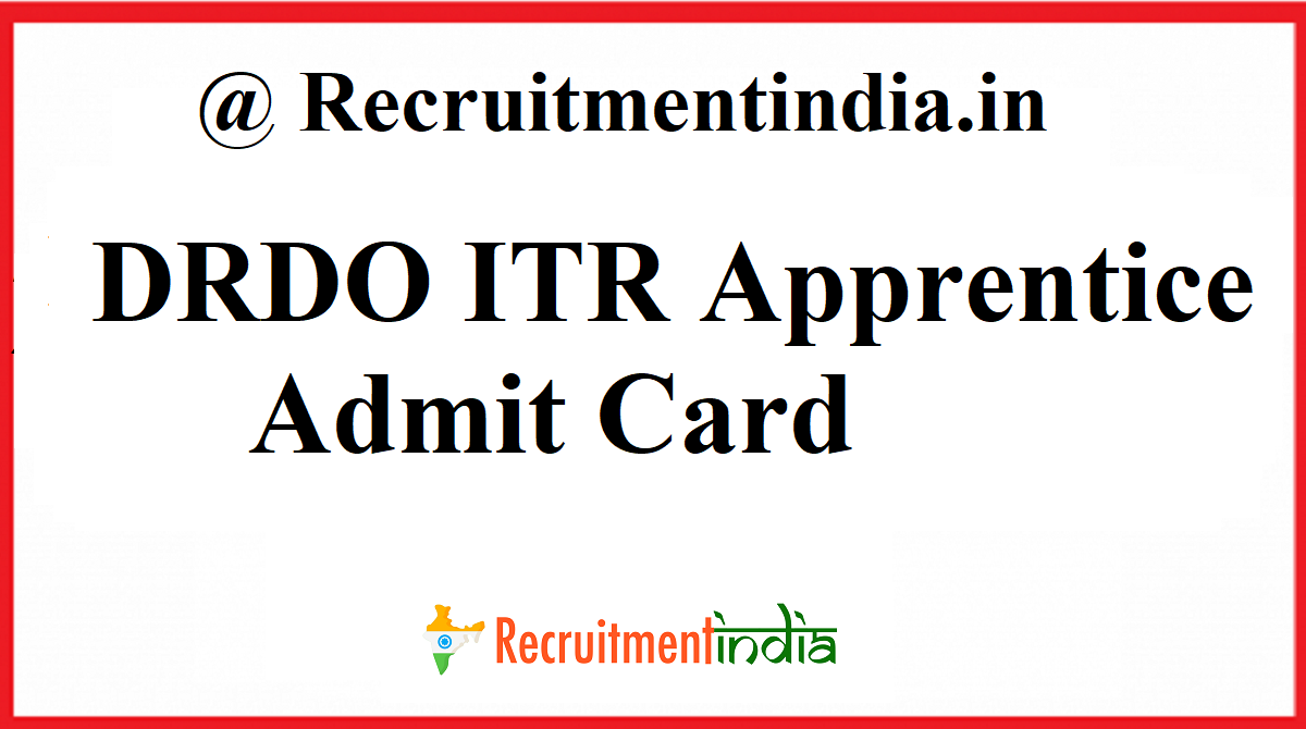 DRDO ITR Apprentice Admit Card