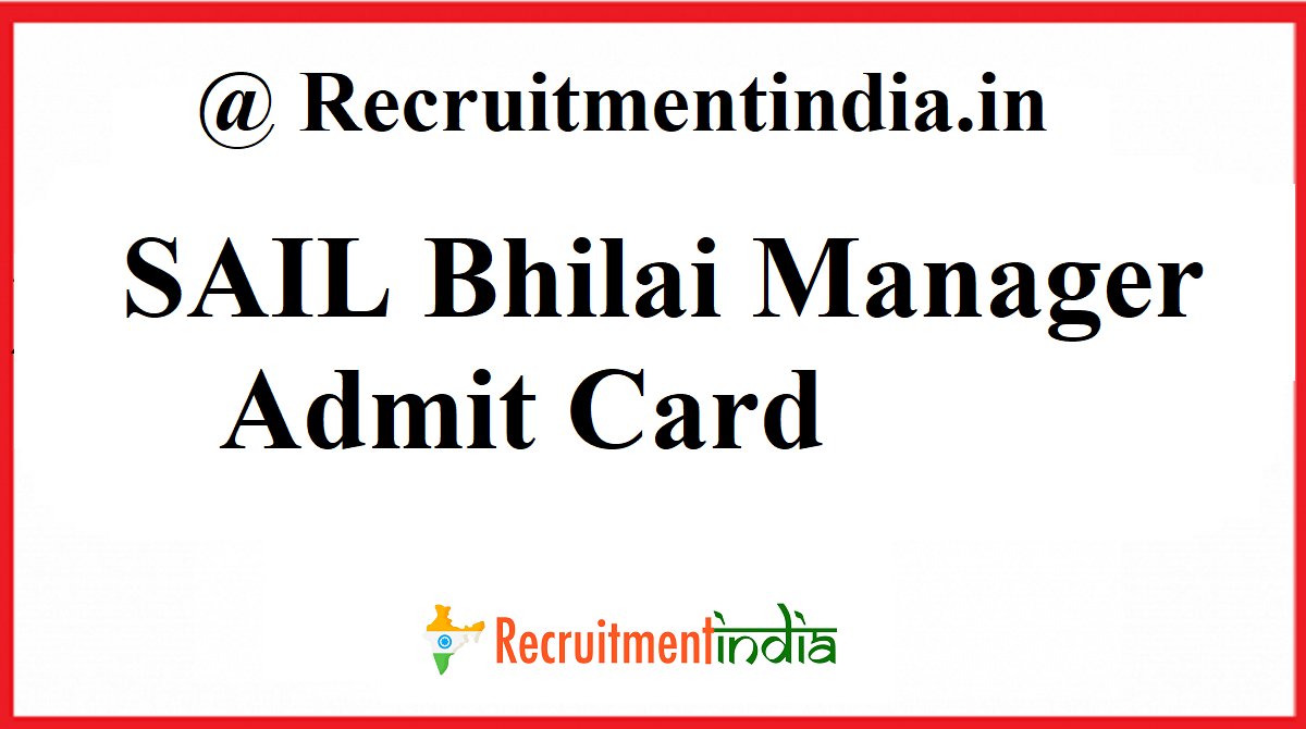 SAIL Bhilai Manager Admit Card