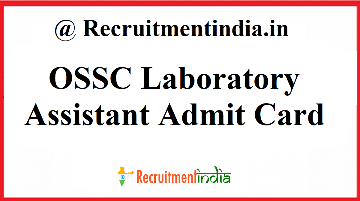 OSSC Laboratory Assistant Admit Card