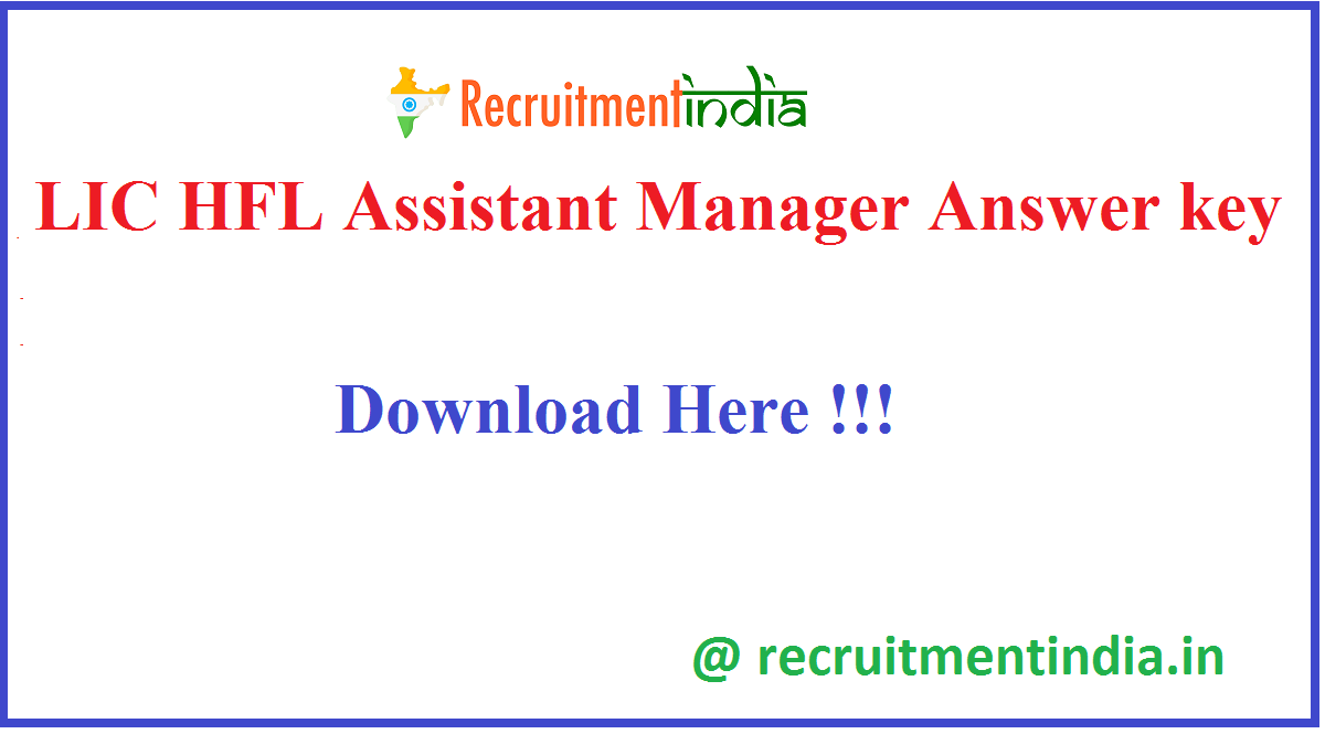 LIC HFL Assistant Manager Answer key