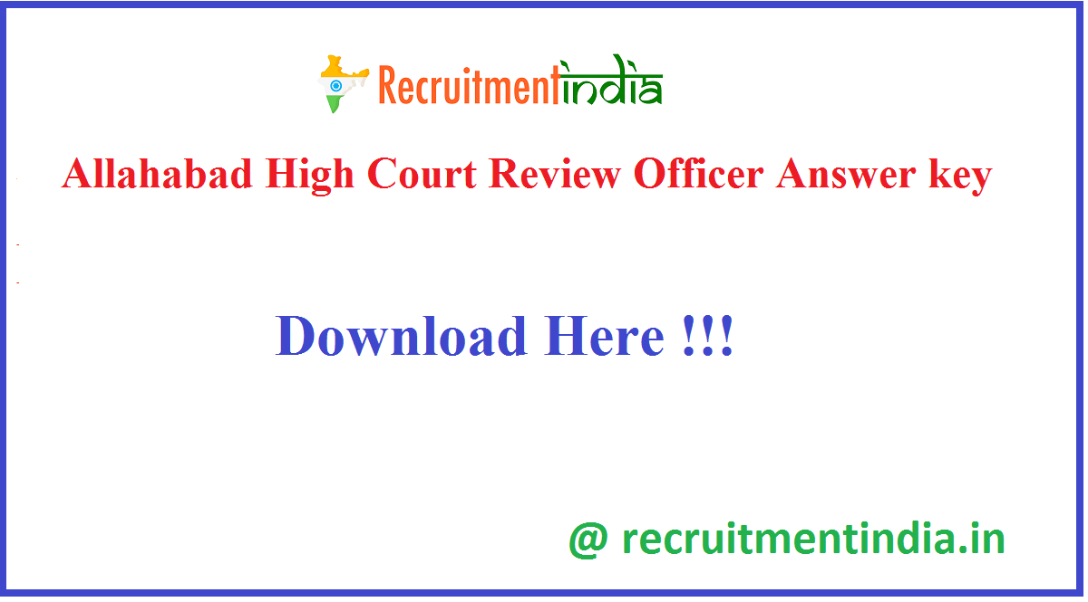 Allahabad High Court Review Officer Answer key